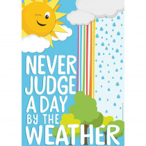 "Growth Mindset Never Judge A Day By the Weather Poster, 13 x 19"" - EU-837497 