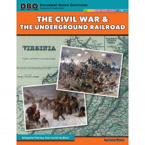 GALDBPCIVWAR - Civil War & Underground Railroad Dbq Lessons & Activities in Activities