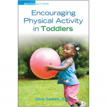 Encouraging Physical Activity in Toddlers - GR-10056 | Gryphon House | Resources