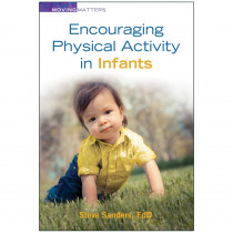 Encouraging Physical Activity in Infants - GR-10057 | Gryphon House | Resources
