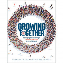 Growing Together - GR-15958 | Gryphon House | Resources