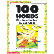 SC-0439399300 - 100 Words Kids Need To Read By 2Nd Grade in Word Skills