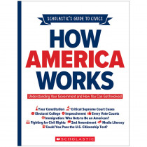 How America Works - SC-706298 | Scholastic Teaching Resources | Government