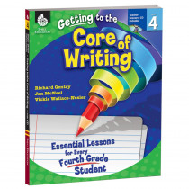 SEP50918 - Gr 4 Getting To The Core Of Writing Essential Lessons For Every Fourth in Books W/cd
