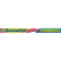 T-A25200 - Be Responsible Actions Have Consequences Banner in Motivational