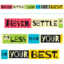 T-A25212 - Never Settle For Less Than Your Best Banner in Motivational
