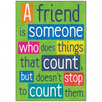 T-A67013 - A Friend Is Someone Who Poster in Motivational