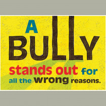 T-A67045 - A Bully Stands Out Poster in Motivational