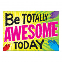 T-A67094 - Be Totally Awesome Today Poster in Motivational