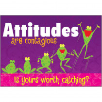 T-A67310 - Attitudes Are Contagious Poster in Motivational