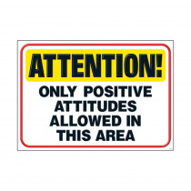 T-A67389 - Attention Only Positive Attitudes Poster in Motivational