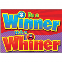 T-A67390 - Be A Winner Not A Whiner Poster in Motivational