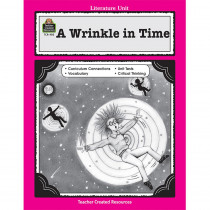 TCR0403 - A Wrinkle In Time Literature Unit in Literature Units