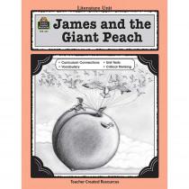 TCR0441 - James & The Giant Peach Literature Unit in Literature Units