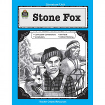 TCR0567 - Stone Fox Literature Unit in Literature Units
