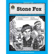 TCR0567 - Stone Fox Literature Unit in Literature Units