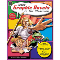 TCR2363 - Using Graphic Novels In The Classroom Gr 4-8 in Literature Units