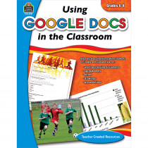 TCR2931 - Using Google Docs In Your Classroom Gr 5-6 in Cross Curriculum