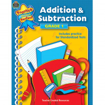 TCR3315 - Addition & Subtraction Gr 1 Practice Makes Perfect in Addition & Subtraction