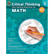 TCR3952 - Gr 5 Critical Thinking Test Taking Practice For Math in Math