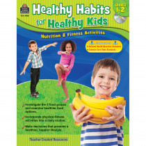 TCR3988 - Gr 1-2 Healthy Habits For Healthy Kids With Cd in Health & Nutrition