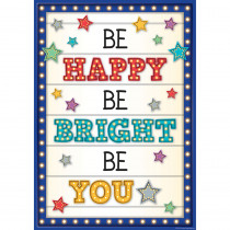TCR7410 - Be Happy/Be Bright/Be You Poster in Inspirational