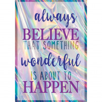 Always Believe That Something Wonderful Is About to Happen Positive Poster - TCR7430 | Teacher Created Resources | Motivational