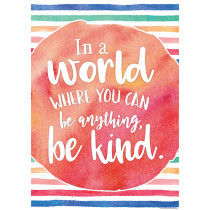 TCR7558 - In A World Where You Can Be Anythin Be Kind Chart in Motivational