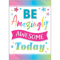 TCR7938 - Be Amazingly Awesome Posters Colorful Vibes in Classroom Theme