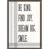 Be Kind. Find Joy. Dream Big. Smile. Positive Poster - TCR7995 | Teacher Created Resources | Inspirational