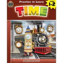 Practice to Learn: Time Grades 1-2 - TCR8230 | Teacher Created Resources | Time