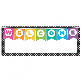 "Smart Poly Welcome Banner, 9"" x 24"", B&W Polka Dots"