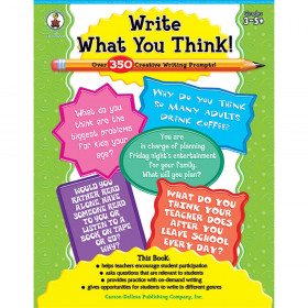Write What You Think!, Grades 3 - 8