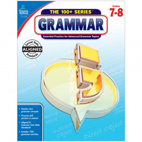The 100+ Series Grammar Workbook, Grade 7-8
