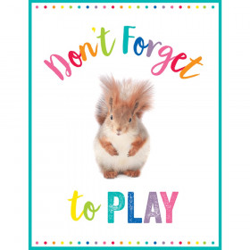 Don't Forget To Play Chart Woodland Whimsy