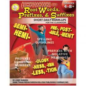 Jumpstarters for Root Words, Prefixes, and Suffixes, Grades 4 - 8