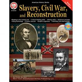 Slavery, Civil War, and Reconstruction, Grades 6 - 12