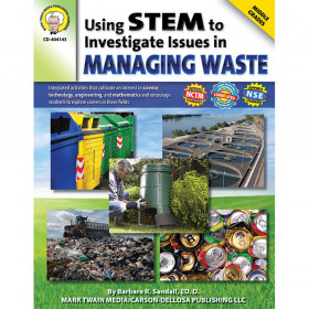 Using STEM to Investigate Issues in Managing Waste Resource Book