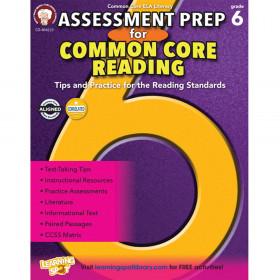 Assessment Prep for Common Core Reading, Grade 6