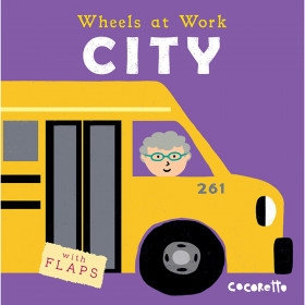 Wheels at Work Board Book, City