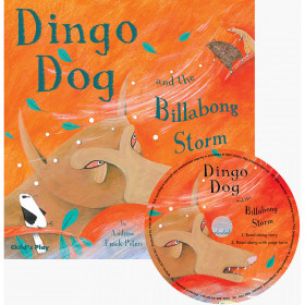 Dingo Dog And The Billabong Storm Traditional Tale With A Twist