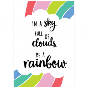 In a sky full of clouds... Rainbow Doodles Inspire U Poster