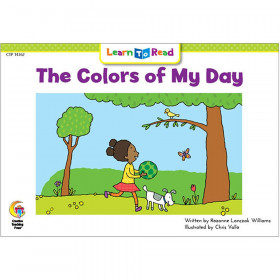 The Colors Of My Day Learn To Read