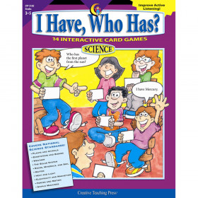 I Have, Who Has? Science, Gr. 35