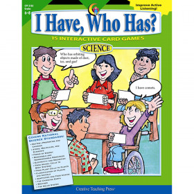 I Have, Who Has? Science, Gr. 68