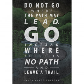 Do not go where the path... Inspire U Poster