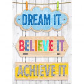 Dream it. Believe it. Achieve it. Inspire U Poster