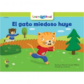 Spanish Reader: El gato miedoso huye