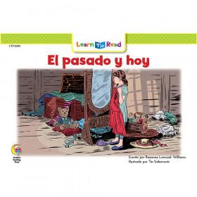 Spanish Reader: El pasado y hoy