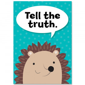 Tell the truth Woodland Friends Inspire U Poster